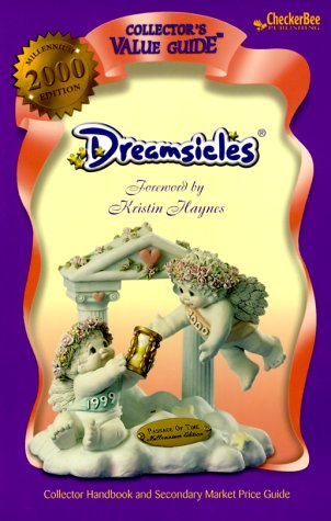 Dreamsicles 2000 Collector's Value Guide