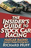 img - for Insider's Guide to Stock Car Racing: Nascar Racing : America's Fastest-Growing Sport book / textbook / text book