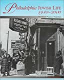 Philadelphia Jewish Life, 1940-2000, Steve Martinot, 1566399998