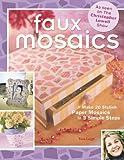 Faux Mosaics, Tera Leigh, 1581805659