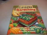Lasagna Gardening: A New Layering System for Bountiful Gardens: No Digging, No Tilling,No Weeding, No Kidding!