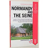 Normandy and the Seine (Footpaths of Europe)