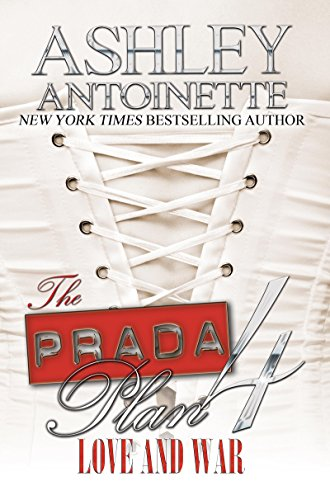 The prada plan 4 love war kindle edition by ashley antoinette the prada plan 4 love war by antoinette ashley fandeluxe Images