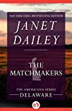 Front cover for the book The Matchmakers by Janet Dailey