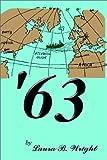 '63, Laura B. Wright, 1403326436