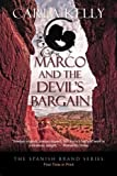 Marco and the Devil's Bargain (The Spanish Brand Series Book 2)