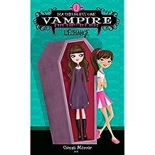 Ma soeur est une vampire: L'échange (Ma sœur est une vampire)