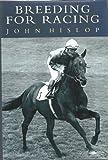 Breeding for Racing, John Hislop, 0413664708