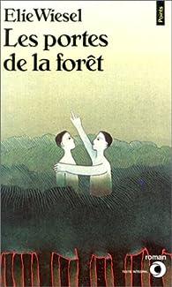 Les portes de la forêt par Elie Wiesel