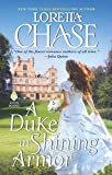 A Duke in Shining Armor: Difficult Dukes by  Loretta Chase in stock, buy online here