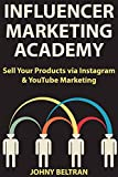 Influencer Marketing Academy: Sell Your Products via Instagram & YouTube Marketing