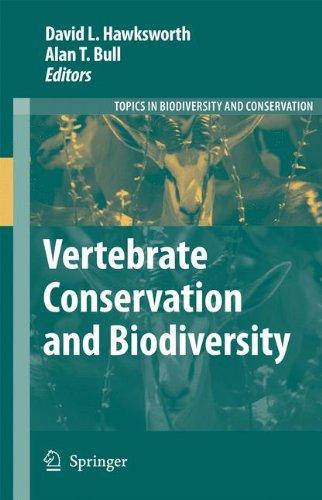 Vertebrate Conservation and Biodiversity (Topics in Biodiversity and Conservation)