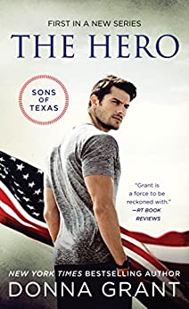 The Hero (The Sons of Texas) by [Grant, Donna]