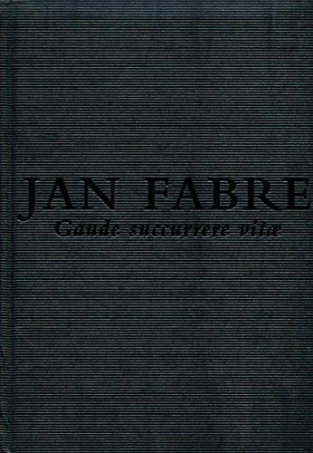 Descargar Libro Jan Fabre, Gaude Succurrere Vitae Hertmans Stefan