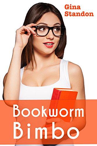 Bookworm Bimbo eBook: Gina Standon: Amazon ca: Kindle Store