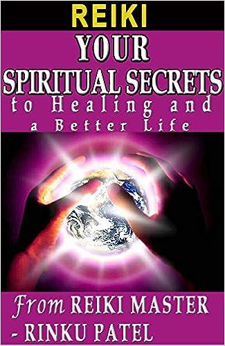 Reiki - (Edición en español) sus secretos espirituales a la