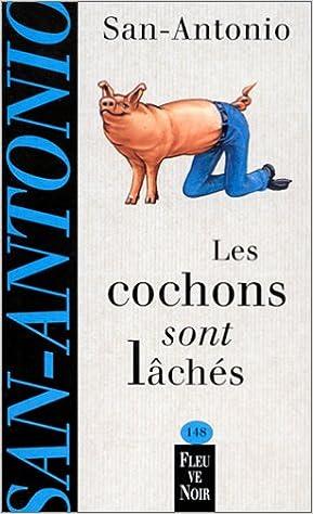 Livres gratuits en ligne Les Cochons sont lâches pdf
