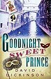 Goodnight Sweet Prince, David Dickinson, 078672000X