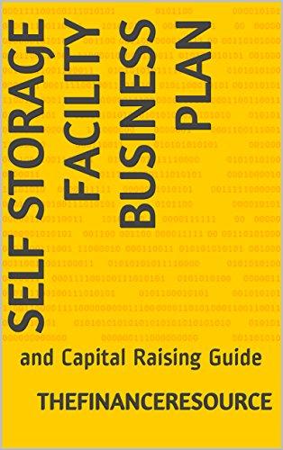 Amazon Com Self Storage Facility Business Plan And Capital