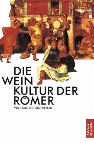 Die Wein-Kultur der Römer