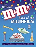 "The Official ""M&M's"" Book of the Millennium, Larry Dane Brimner, 0881060712"