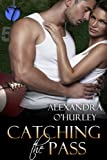 Catching the Pass (Football Fantasies Book 2)