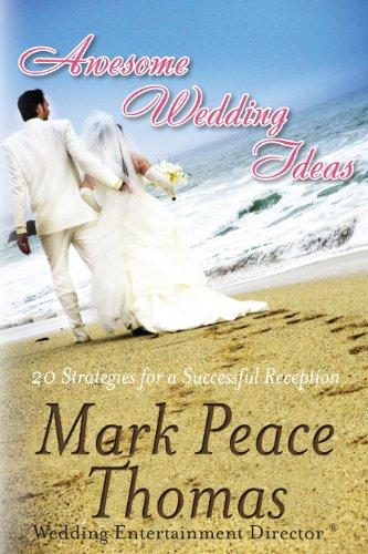 Awesome Wedding Ideas 20 Strategies For A Successful Wedding