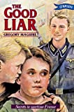 The Good Liar by Gregory Maguire front cover