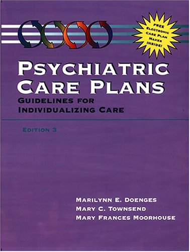 Psychiatric Care Plans: Guidelines for Individualizing Care (Book with Diskette for Windows)