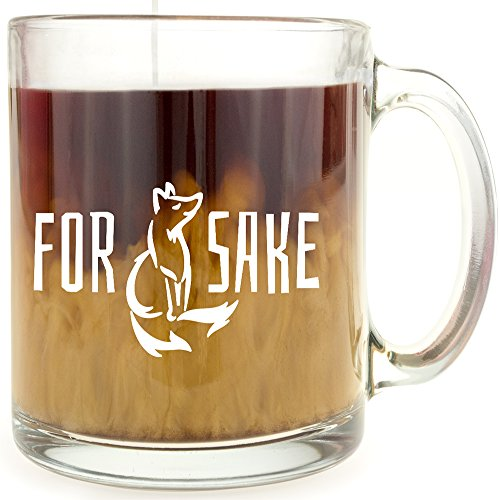 For Fox Sake - Glass Coffee Mug - Makes a Great Gift! (Fox Mug Tag)