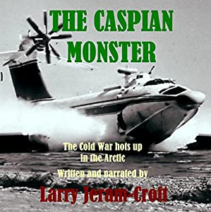 The Caspian Monster Audiobook