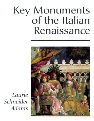 (Key Monuments Of The Italian Renaissance (Icon Editions) )