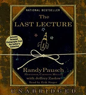 Narrative Essay Thesis By Randy Pausch The Last Lecture Audiobook An Essay On Science also Theme For English B Essay The Last Lecture Randy Pausch Jeffrey Zaslow   Sample Essay Thesis