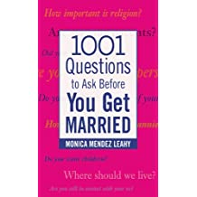 1001 Questions to Ask Before You Get Married (Family & Relationships)