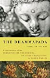 The Dhammapada: Verses on the Way (Modern Library Classics), Buddha, Glenn Wallis, 0812977270