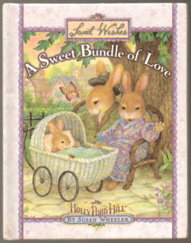 A Sweet Bundle of Love Sweet Wishes Holly Pond Hill