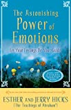 El Asombroso Poder de las Emociones, Esther Hicks and Jerry Hicks, 140191246X