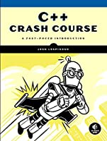 C++ Crash Course: A Fast-Paced Introduction Front Cover