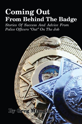 Coming Out From Behind The Badge: Stories Of Success And Advice From Police Officers Out On The Job
