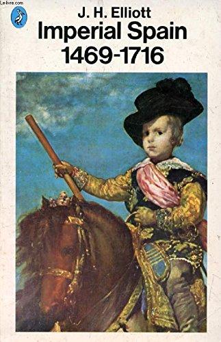IMPERIAL SPAIN, 1469-1716: Amazon.es: ELLIOTT, J.H.: Libros