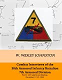 Combat Interviews of the 38th Armored Infantry Battalion, 7th Armored Division: The St. Vith Salient and Manhay, December 17-23, 1944