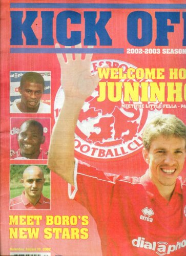 Kick Off: Middlesbrough Football Club 2002-2003 Season Guide