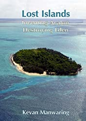 Lost Islands: Inventing Avalon, Destroying Eden