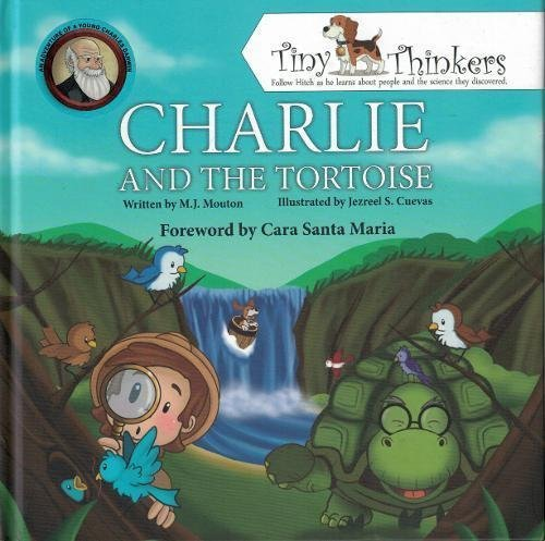 (Charlie and the Tortoise: An Adventure of a Young Charles Darwin (Tiny Thinkers Series))