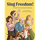 Sing Freedom: A Country Wins Its Freedom Through Song