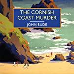 The Cornish Coast Murder | John Bude