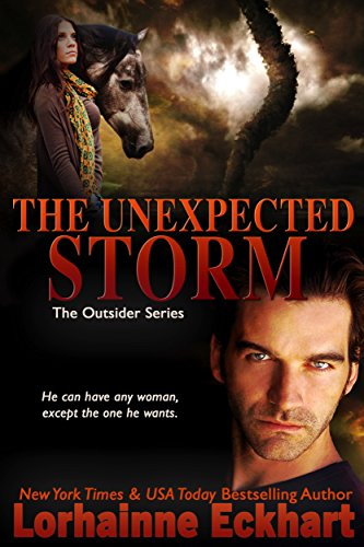 The Unexpected Storm (Finding Love ~ The Outsider Series Book 6) (The Outsiders Best Scenes)