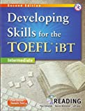 Developing Skills for the TOEFL iBT, 2nd Edition Intermediate Reading (w/MP3 CD and Answer Key)
