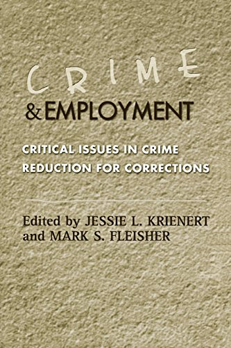 Misdeed and Employment: Critical Issues in Crime Reduction for Corrections