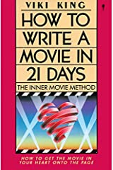 How to Write a Movie in 21 Days: The Inner Movie Method Paperback